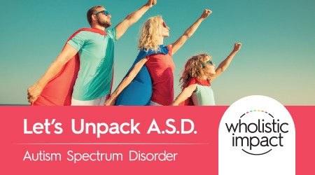 Parent Workshop: Let's Unpack ASD