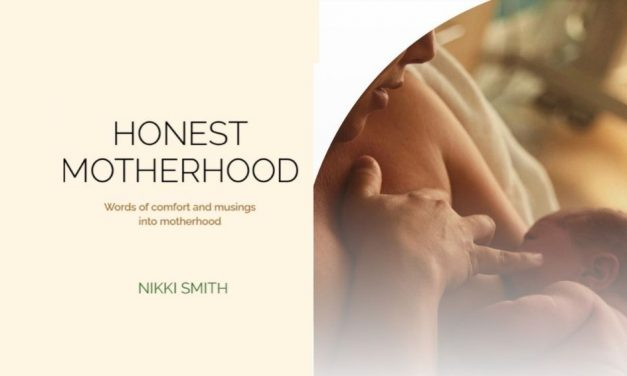 """Get 30% off this fab NEW read """"Honest Motherhood"""" when you purchase before the end of August!"""